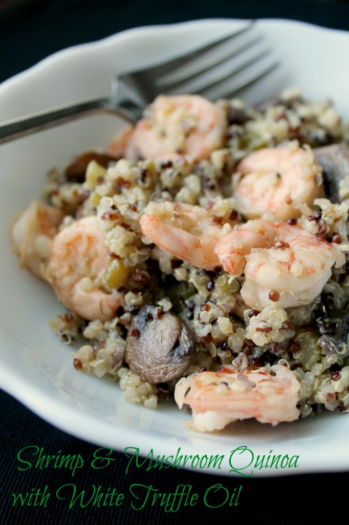 Shrimp and mushroom quinoa with white truffle oil