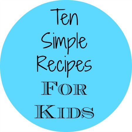 Ten-Simple-Recipes-for-kids
